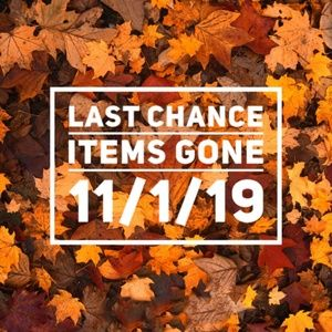 LAST CHANCE ITEMS: Price as Marked or Bundle 3/$25